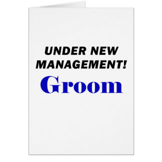 Under New Management Groom Card