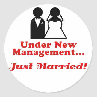 Under New Management Just Married Classic Round Sticker