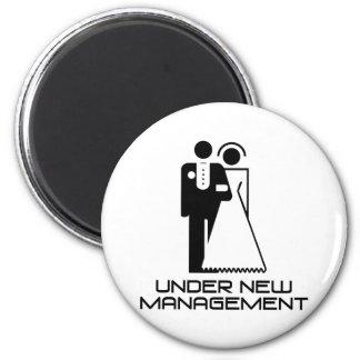 Under New Management Married 2 Inch Round Magnet