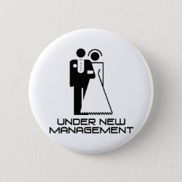 Under New Management Married Button