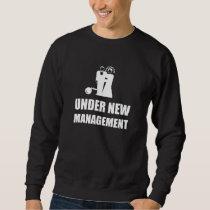 Under New Management Wedding Ball Chain Sweatshirt