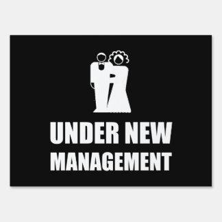 Under New Management Wedding Lawn Sign