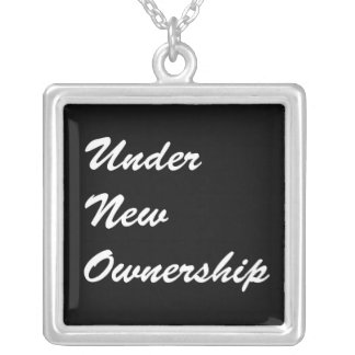 Under New Ownership Silver Plated Necklace