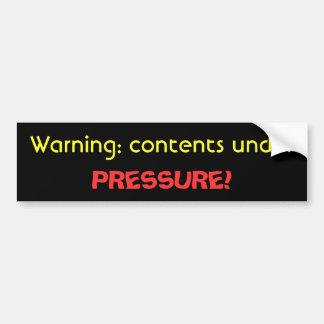 Under Pressure Bumper Sticker