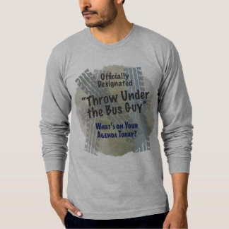 Under The Bus Guy 2 American Apparel Long Sleeve ( T-shirt