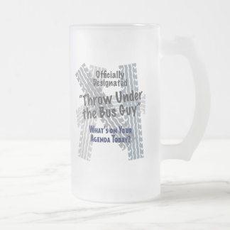 Under The Bus Guy Frosted Glass Mug