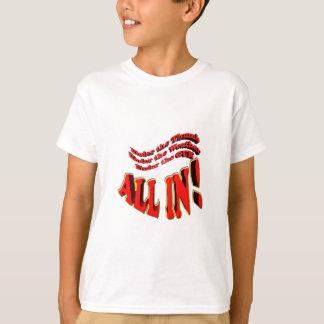under the gun , all in T-Shirt