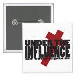 Under the Influence Cross Button Christian Design