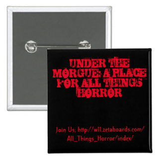 Under The Morgue Button (Black and Red)