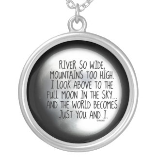 Under The Same Moon Poem Silver Plated Necklace