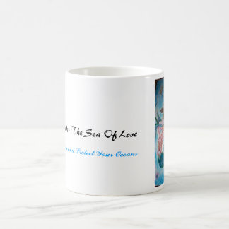 Under the Sea With Love, Under The Sea Of Love,... Coffee Mug