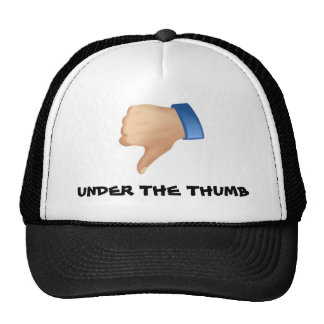 Under the Thumb! Hat