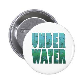 Under Water Pinback Button