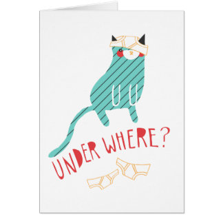Under Where? Greeting Card