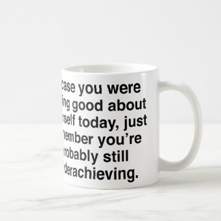 Underachieving Coffee Mug