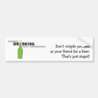 Underage Drinking Bumper Sticker