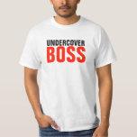 Undercover boss shirt