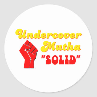 Undercover Mutha Solid Round Stickers