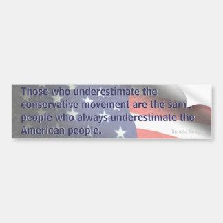 Underestimate American People (Reagan) Bumper Sticker