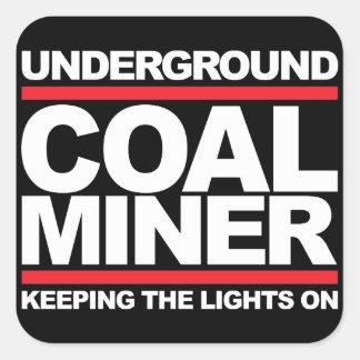 UNDERGROUND COAL MINER SQUARE STICKER
