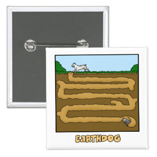 Underground Maze Earthdog Pinback Buttons