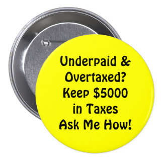 ¿Underpaid &Overtaxed? ¡Guarde $5000in TaxesAsk yo Pin Redondo 7 Cm