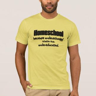 Underschooled T-Shirt