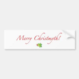 (Understated) Merry Christmyth! Bumper Sticker