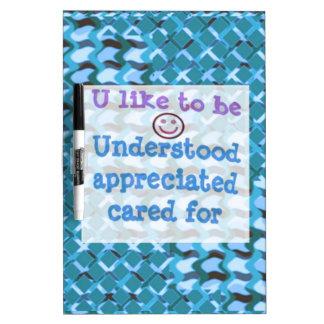 Understood,APPRECIATED, Cared  WISDOM LOWPRICE Dry Erase Whiteboard