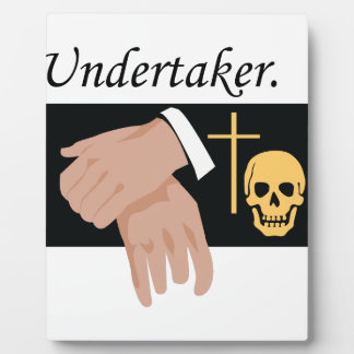 Undertaker Plaque