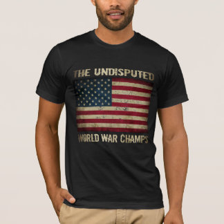 Undisputed World War Champions (distressed) T-Shirt