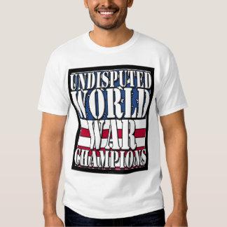 Undisputed World War Champions - shirt