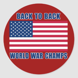 Undisputed World War Champions with American Flag Classic Round Sticker
