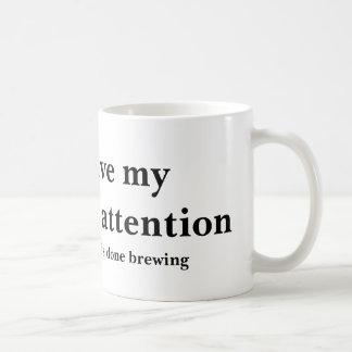 Undivided Attention Coffee Mug