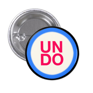 UNDO, Small, 1¼ Inch Round Button