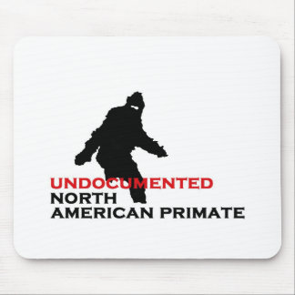 UNDOCUMENTED NORTH AMERICAN PRIMATE Mousepad