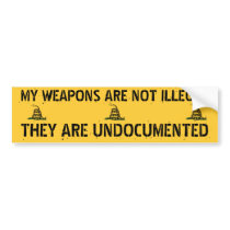 Undocumented Weapons Bumper Sticker