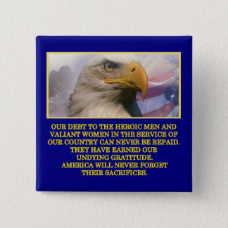 Undying Gratitude Veterans Day Button