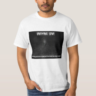 Undying Love T-Shirt