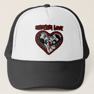 UNDYING LOVE TRUCKER HAT