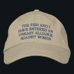 "Uneasy Alliance Against Women Fish/Baseball Hat<br><div class=""desc"">based hat</div>"