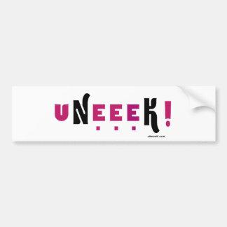 uNeeeK!  Original, Different and ExtraOrdinary! Bumper Sticker