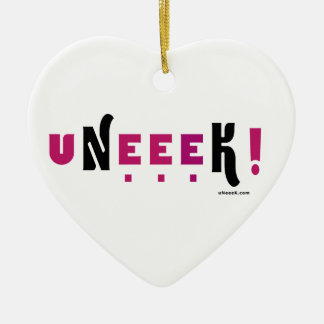 uNeeeK!  Original, Different and ExtraOrdinary! Ceramic Ornament