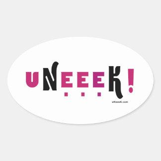 uNeeeK!  Original, Different and ExtraOrdinary! Oval Sticker