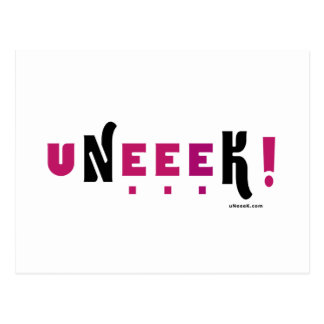 uNeeeK!  Original, Different and ExtraOrdinary! Postcard