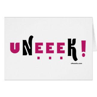 uNeeeK (Original, unique, extraordinaary) Card