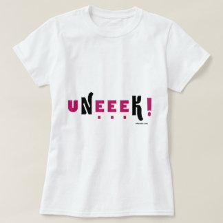 uNeeeK (Original, unique, extraordinaary) Tee Shirt