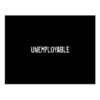 unemployable postcard