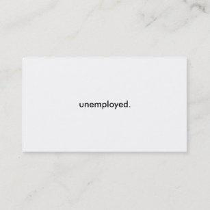 Unemployed business cards zazzle unemployed business cards colourmoves