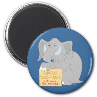 Unemployed Circus Elephant Magnet
